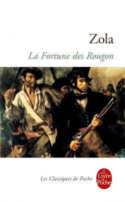 LA FORTUNE DES ROUGON. CHAPITRE I. COMMENTAIRE LITTERAIRE.