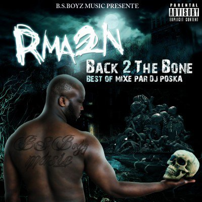 "Rma2n présente la mixtape ""Back 2 The Bone"""