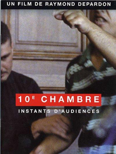10e CHAMBRE, INSTANTS D'AUDIENCE
