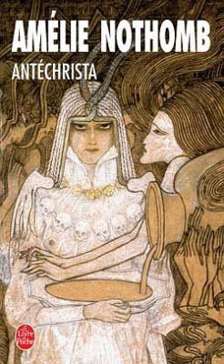 .:: Antéchrista - Amélie Nothomb ::.