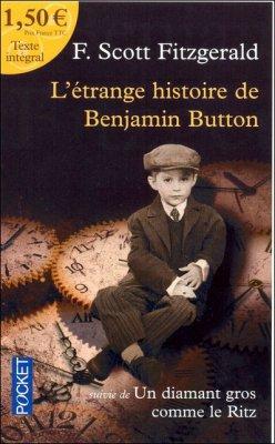 .:: L'étrange Histoire de Benjamin Button - F. Scott Fitzgerald ::.