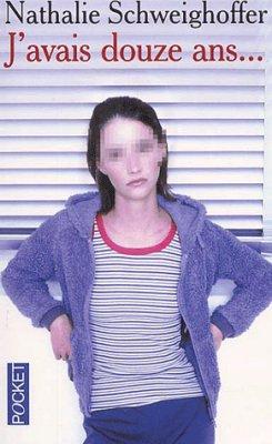 .:: J'avais 12 ans - Nathalie Schweighoffer ::.