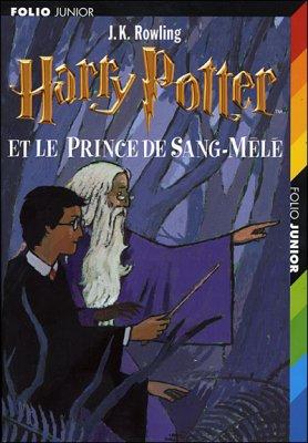 .:: Harry Potter et le Prince de Sang-Mele - J.K. Rowling ::.