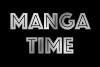 Les MANGA TIME