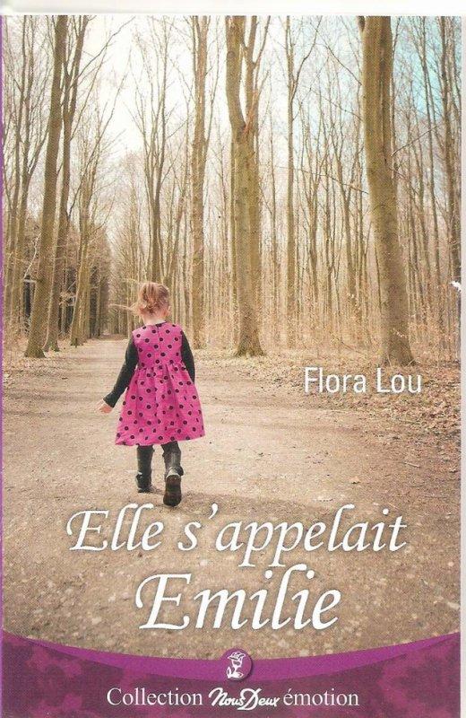 Lecture en cour : Elle s'appellait émilie de Flora Lou