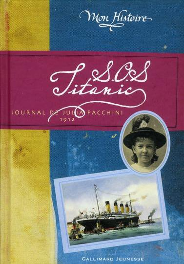 S.O.S Titanic, journal de Julia Facchini, 1912