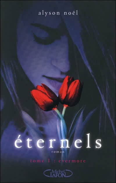 Eternels : Tome 1, Everymore