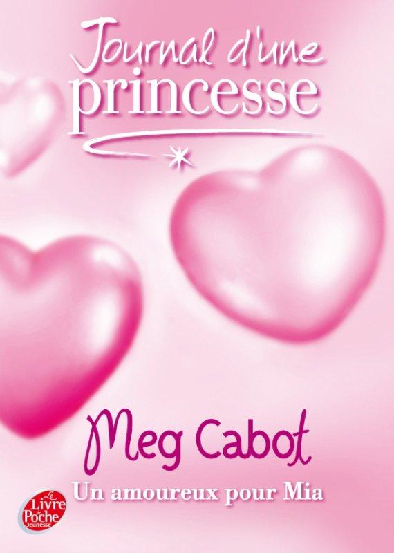 Le journal d'une princesse tome 3 ; un amoureux pour Mia