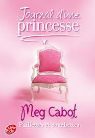 Le journal d'une princesse tome 4 : Paillettes et courbettes