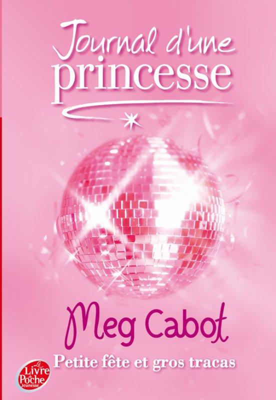 Le journal d'une princesse tome 7 : petite fête et gros tracas