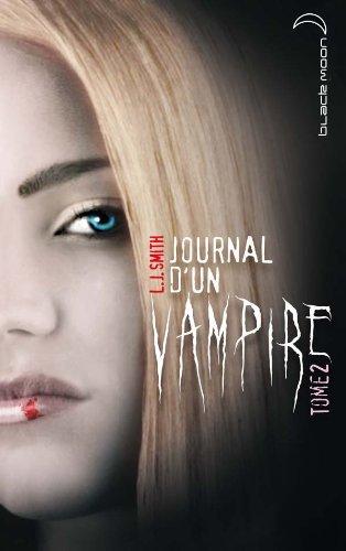 Le journal d'un vampire - tome 2 : Les ténèbres