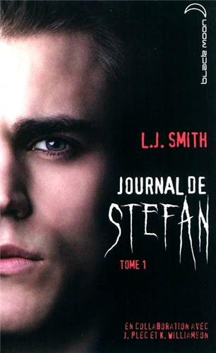 Le journal de Stefan - Tome 1 : Les origines