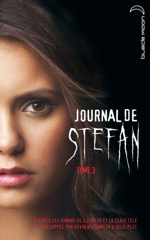 Le journal de Stefan - Tome 3 : L'irrésistible désir