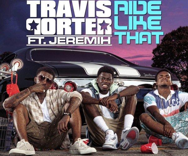 Nuit Spéciale HipHop Rnb  : Travis Porter feat. Jeremih - Ride Like That