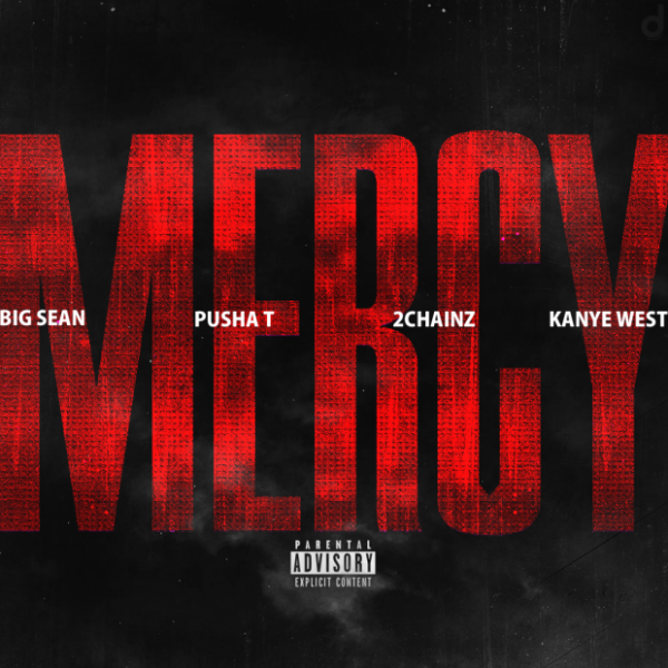 Kanye West feat. Big Sean, Pusha T & 2Chainz - Mercy