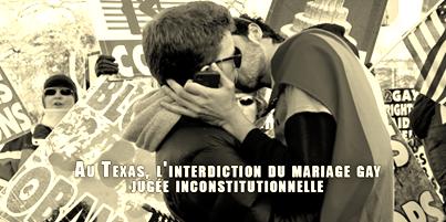 Au Texas, l'interdiction du mariage gay jugée inconstitutionnelle