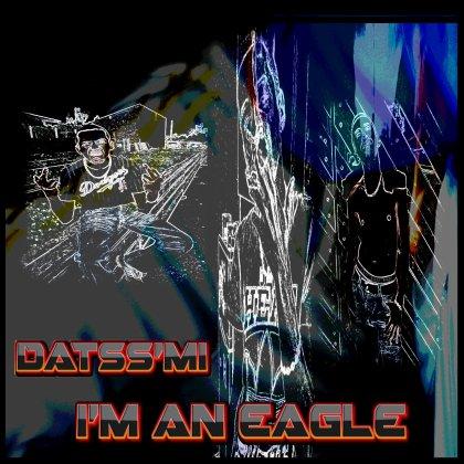 Du rap pour ceux qui le meritent / i'm an eagle (2013)