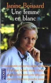 UNE FEMME EN BLANC JANINE BOISSARD
