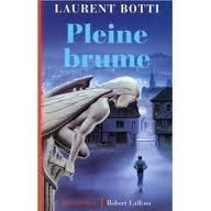 PLEINE BRUME LAURENT BOTTI
