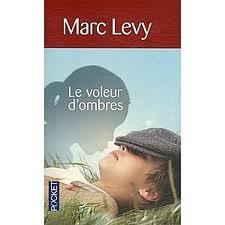 LE VOLEUR D'OMBRE MARC LEVY