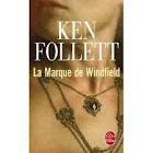 LA MARQUE DE WINDFIELD KEN FOLLETT