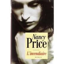 L'INCENDIAIRE NANCY PRICE