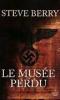 LE MUSEE PERDU STEVE BERRY