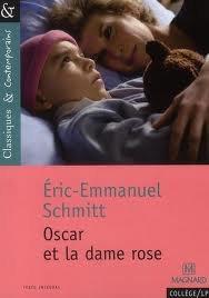 OSCAR ET LA DAME EN ROSE ERIC-EMMANUEL SCHMITT
