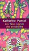 LES YEUX JAUNES DES CROCODILES KATHERINE PANCOL