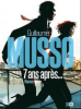 7 ANS APRES... GUILLAUME MUSSO