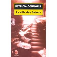 LA VILLE DES FRELONS PATRICIA CORNWELL