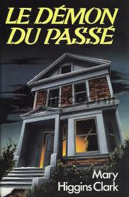 LE DEMON DU PASSE MARY HIGGINS CLARK