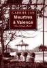 MEURTRES A VALENCE GABRIEL JAN