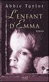 L'ENFANT D'EMMA ABBIE TAYLOR