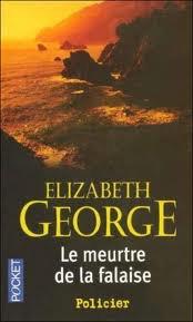 LE MEURTRE DE LA FALAISE ELIZABETH GEORGE