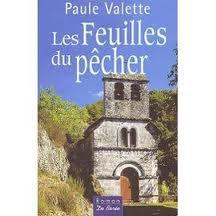 LES FEUILLES DU PECHER PAULE VALETTE