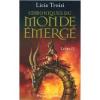 CHRONIQUES DU MONDE EMERGE LIVRE 2 LICIA TROISI