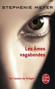LES AMES VAGABONDES STEPHENIE MEYER