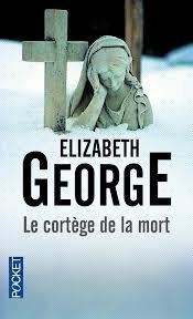 LE CORTEGE DE LA MORT ELIZABETH GEORGE