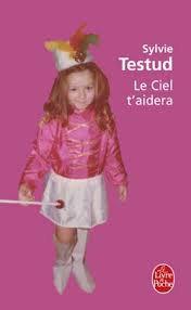 LE CIEL T'AIDERA SYLVIE TESTUD