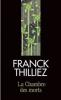 LA CHAMBRE DES MORTS FRANCK THILLIEZ