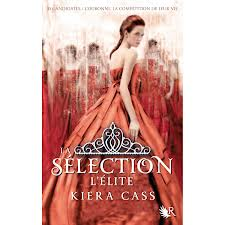 L'ELITE LA SELECTION TOME 2 KIERA CASS