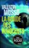 LA RONDE DES INNOCENTS VALENTIN MUSSO