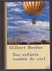 DES ENFANTS TOMBES DU CIEL GILBERT BORDES