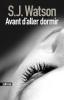 AVANT D'ALLER DORMIR S.J. WATSON