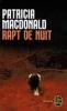RAPT DE NUIT PATRICIA MACDONALD