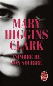 L'OMBRE DE TON SOURIRE MARY HIGGINS CLARK