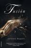 FUSION JULIANNA BAGGOTT(tome 2)