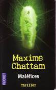MALEFICES MAXIME CHATTAM