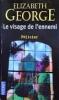 LE VISAGE DE L'ENNEMI ELIZABETH GEORGE